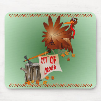 Out Of Order Thanksgiving Mousepad