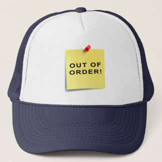 Out Of Order! Trucker Hat