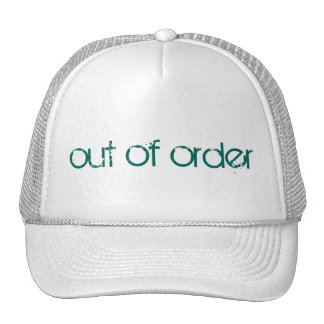 out of order trucker hat