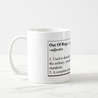 Out Of Regs Definition Mug