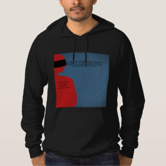 Out of Sight Hoodie