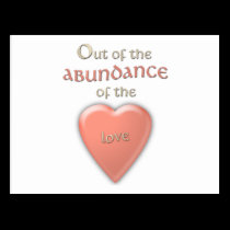 Out Of The Abundance of the Heart... Postcard