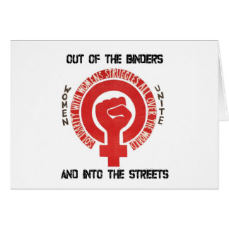 Out of the Binders and Into the Streets Card