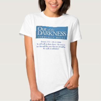 Out of the Darkness Walk ~ suicide prevention  Shirt