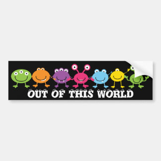 Out Of This World Bumper Stickers