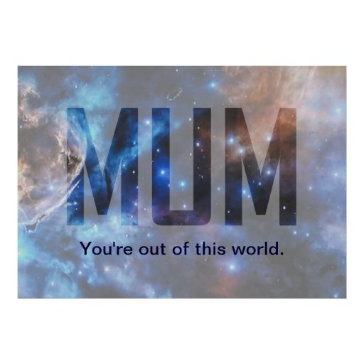 Out of this World Mum Posters