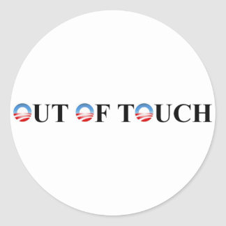 OUT OF TOUCH CLASSIC ROUND STICKER