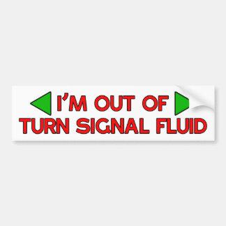 Out Of Turn Signal Fluid Car Bumper Sticker