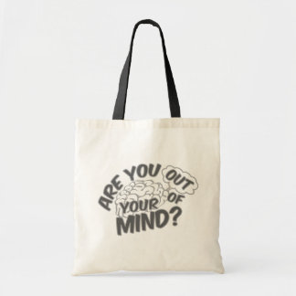 Out of Your Mind bags - choose style & color