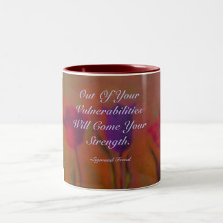 Out Of Your Vulnerabilities Will Com... Two-Tone Coffee Mug
