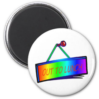 Out to lunch sign theme 2 inch round magnet