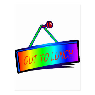 Out to lunch sign theme postcard