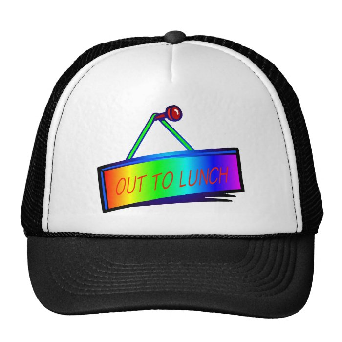 Out to lunch sign theme trucker hat