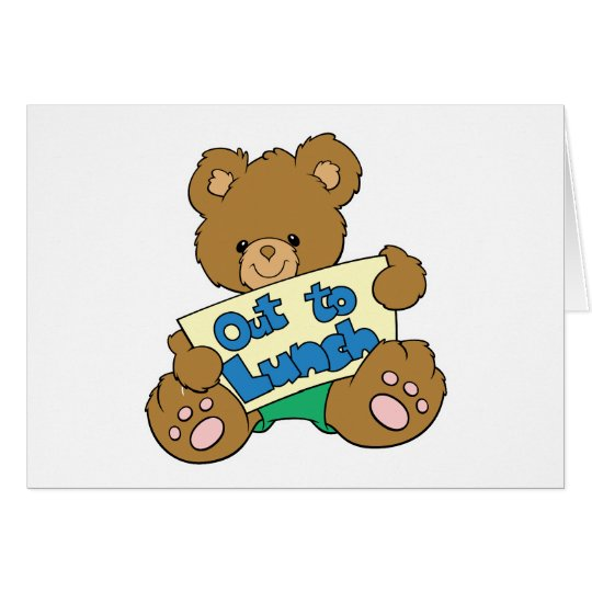 Out to Lunch Teddy Bear Card