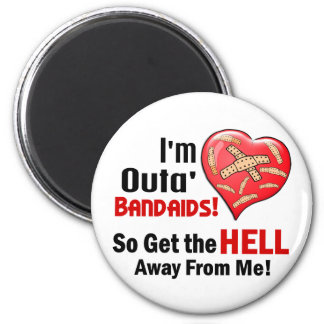 Outa' BandAids 2 Inch Round Magnet