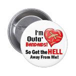 Outa' BandAids Button