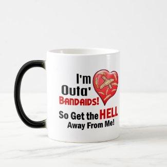 Outa' BandAids Mugs