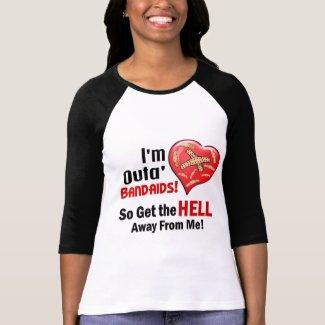 Outa' BandAids shirt