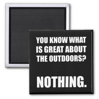 Outdoors Nothing 2 Inch Square Magnet