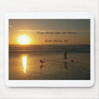 Outer Banks Sunrise:  These Banks Open 24 Hours! Mouse Pad