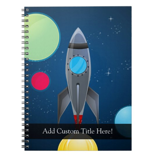Outer Space Rocket Ship Spiral Notebook