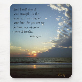 Outerbanks Morning 1, Psalm 59:16 Mouse Pad