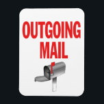"Outgoing Mail pickup magnet<br><div class=""desc"">Outgoing Mail sign magnet for home or office to let employees or mail carrier know there is outgoing mail to pick up. Use on door,  mailbox,  or any magnetic surface.</div>"