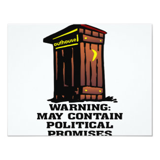 Outhouse May Contain Political Promises Announcements