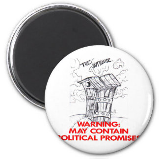 Outhouse May Contain Political Promises Fridge Magnets