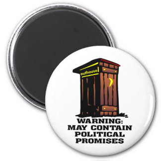 Outhouse May Contain Political Promises Magnets