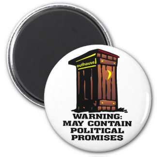 Outhouse May Contain Political Promises Magnet