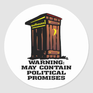 Outhouse May Contain Political Promises Stickers