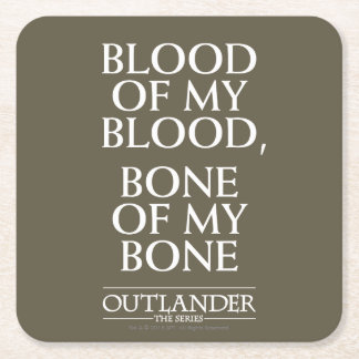 "Outlander | ""Blood of my blood, bone of my bone"" Square Paper Coaster"