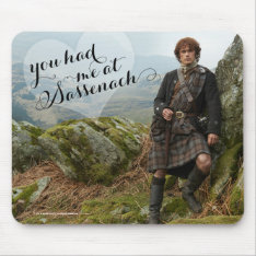 Outlander | You Had Me At Sassenach Mouse Pad at Zazzle