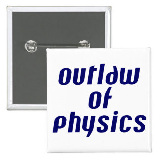 Outlaw of Physics Button