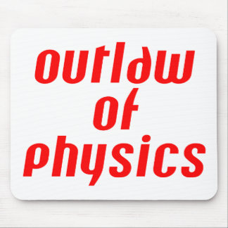 Outlaw of Physics - Red Mouse Pad