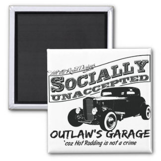 Outlaw's Garage. Socially unaccepted Hot Rods 2 Inch Square Magnet