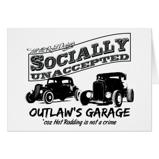 Outlaw's Garage. Socially unaccepted Hot Rods Card