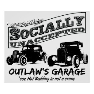 hot rod garage posters photo prints zazzle 1950s Hot Rod Shop socially unaccepted hot rods poster