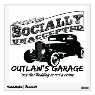 Outlaw's Garage. Socially unaccepted Hot Rods Wall Graphics