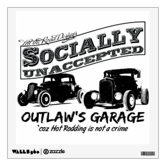 Outlaw's Garage. Socially unaccepted Hot Rods Wall Sticker