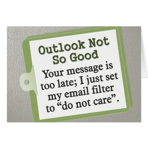 Outlook Not So Good Card