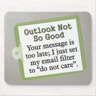 Outlook Not So Good Mouse Pad
