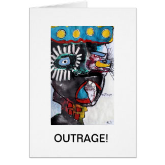 Outrage! Greeting Card