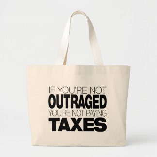 Outraged at Taxes Canvas Bag