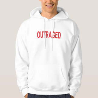 Outraged Hoodie