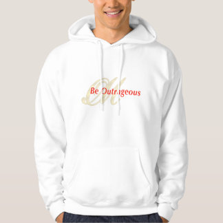 OutrageousMasteryBeOutrageous(notexthoodie) Hoodie