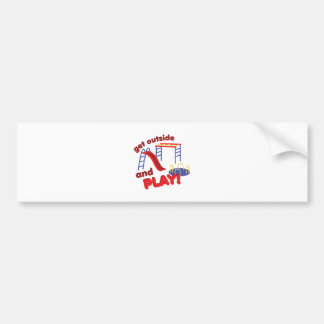 Outside And Play Car Bumper Sticker