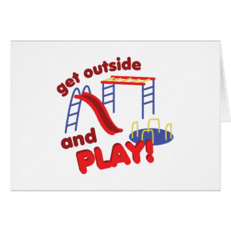 Outside And Play Greeting Card