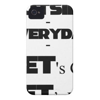Outside - Everyday - Let's Go - Let's Play iPhone 4 Cover